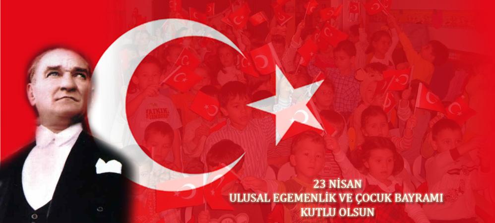 23 nisan ulusal egemenlik ve çocuk bayraminin anlami ve önemi